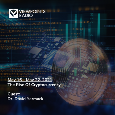 21-20 Segment 1: The Rise Of Cryptocurrency