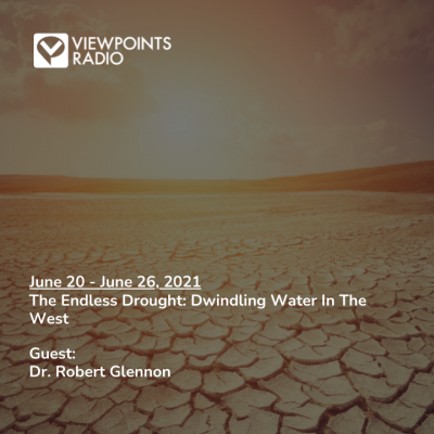 The Endless Drought: Dwindling Water In The West