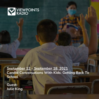 Candid Conversations With Kids: Getting Back To School